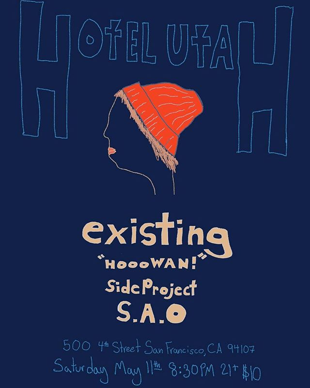 This Saturday! See you guys there! We are HoWan! HoWan! HoWan! @howanband  @existingband  @hotelutah  @bandcamp . . . . #sanjosemusic #bayareamusic #musicians #indiepop #mathrock