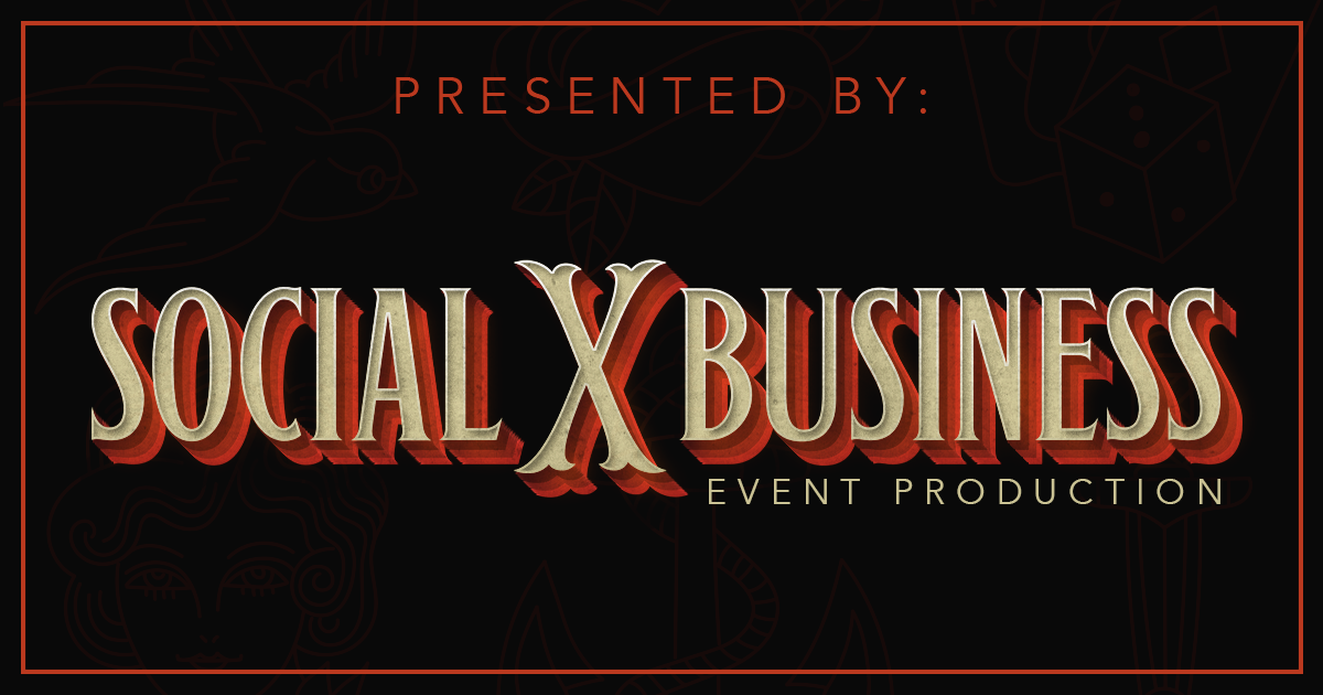 Presented By SocialxBusiness Event Production