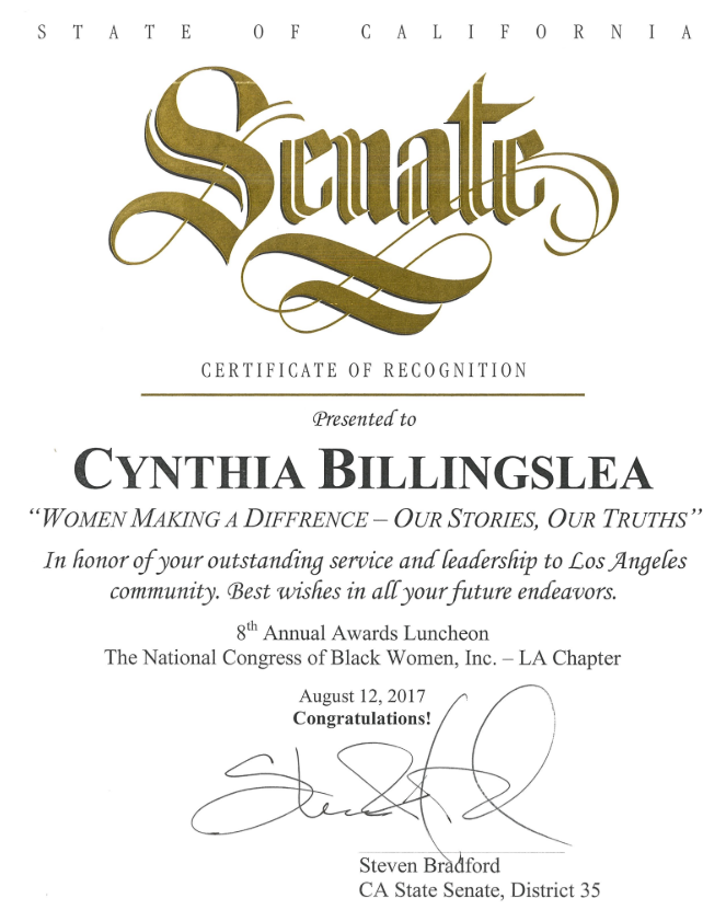 Women making a difference. - Hey Girlfriend Network FounderCynthia Billingslea was recognized by California State Senator Steven Bradford, of Senate District 35 --in honor of her outstanding service and leadership to the city of Los Angeles. Special recognition was awarded to Cynthia by the National Congress of Black Women, Inc -Los Angeles Chapter at their 8th Annual Awards Luncheonentitled