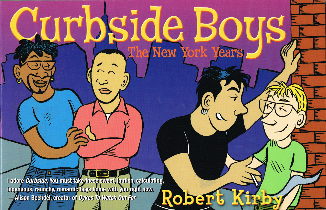 Curbside Boys: The New York Years - Robert Kirby2002, Cleis Press