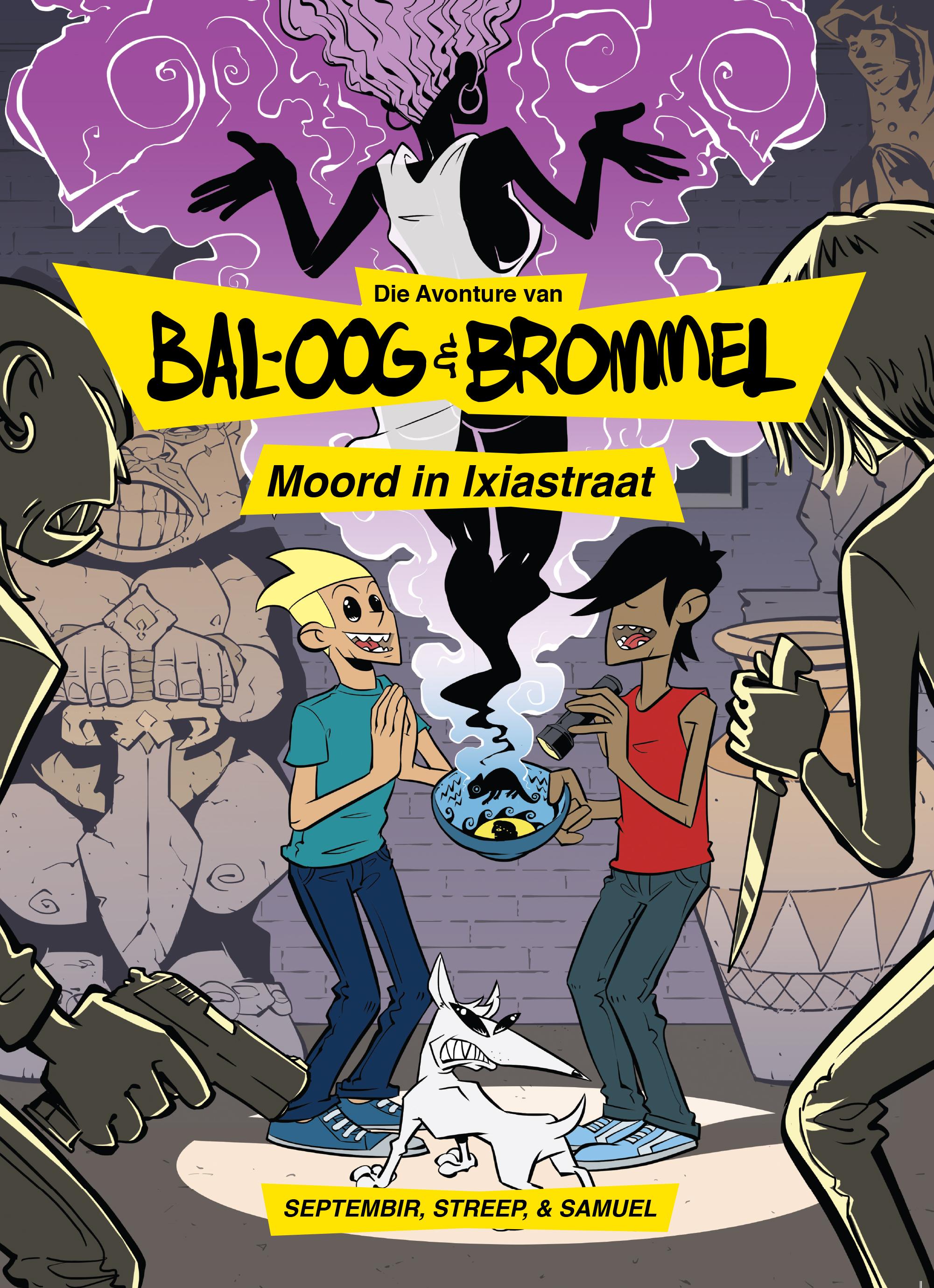 Die eerste  Die Avonture van Bal-Oog en Brommel  se voorblad.