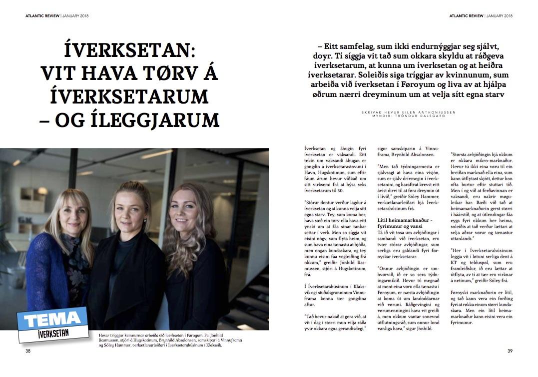 Grein um íverksetan í   Atlantic Review   hjá   Atlantic Airways   (januar 2018) har íverksatarahúsini og Vinnuframa heita á Fróðskaparsetrið at gerast partur av kveikjara-umhvørvinum.
