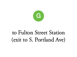to Fulton Street Station (exit to S. Portland St)