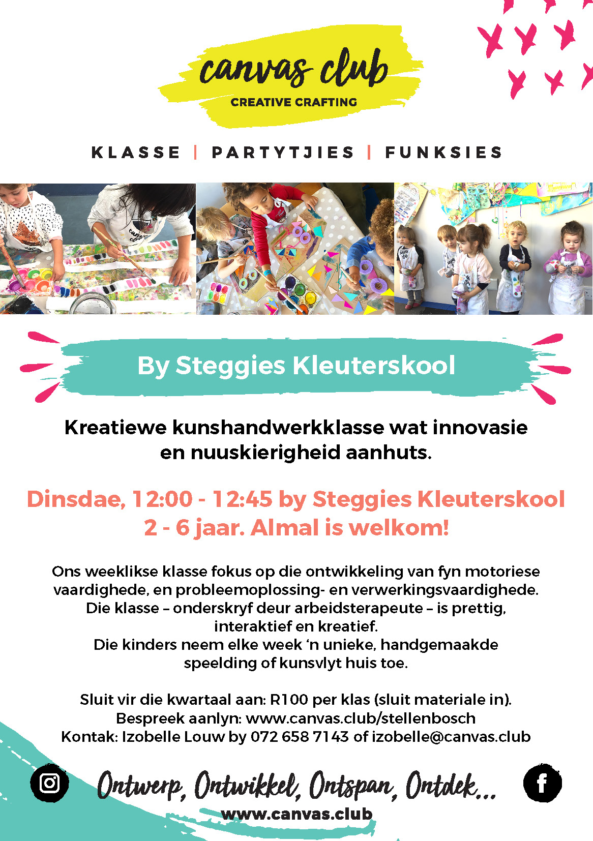 One or two classes at a school. Ages 2-6. Afrikaans