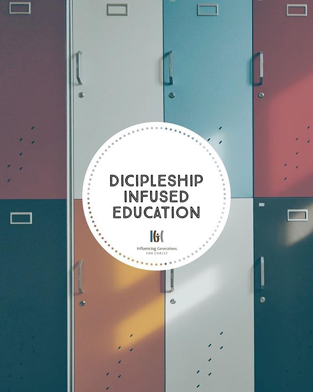   Discipleship Infused Education   www.gen4christ.com #christianeducation