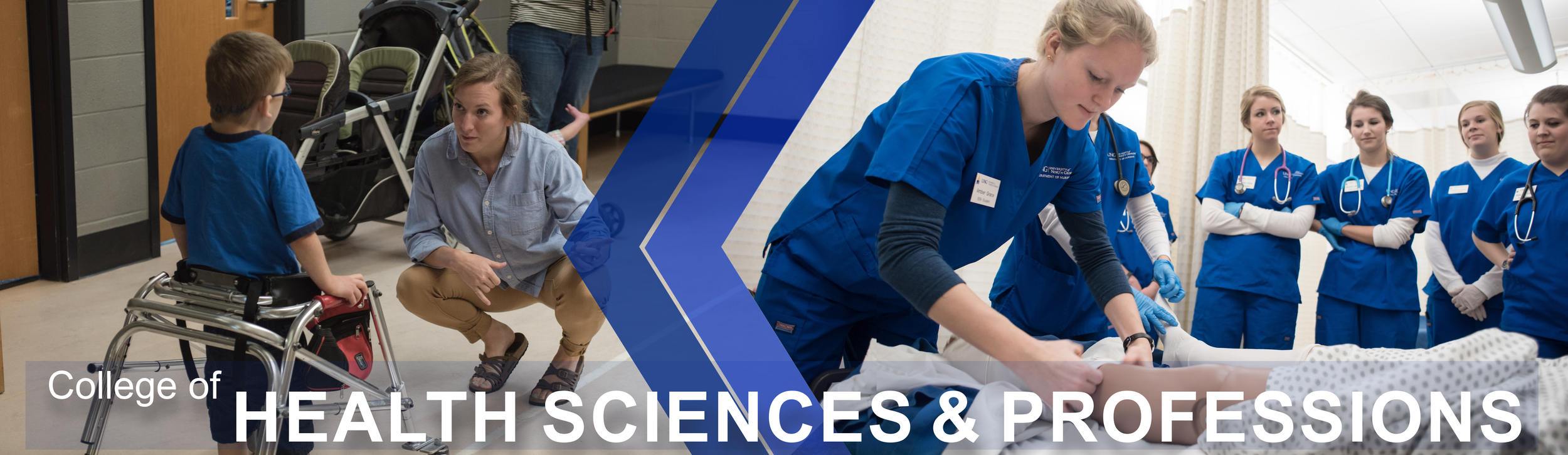 College of Health Sciences and Professions page banner: Features a physical therapist student helping a child walk with his walker. Second image features nursing students learning how to tend to a patient.
