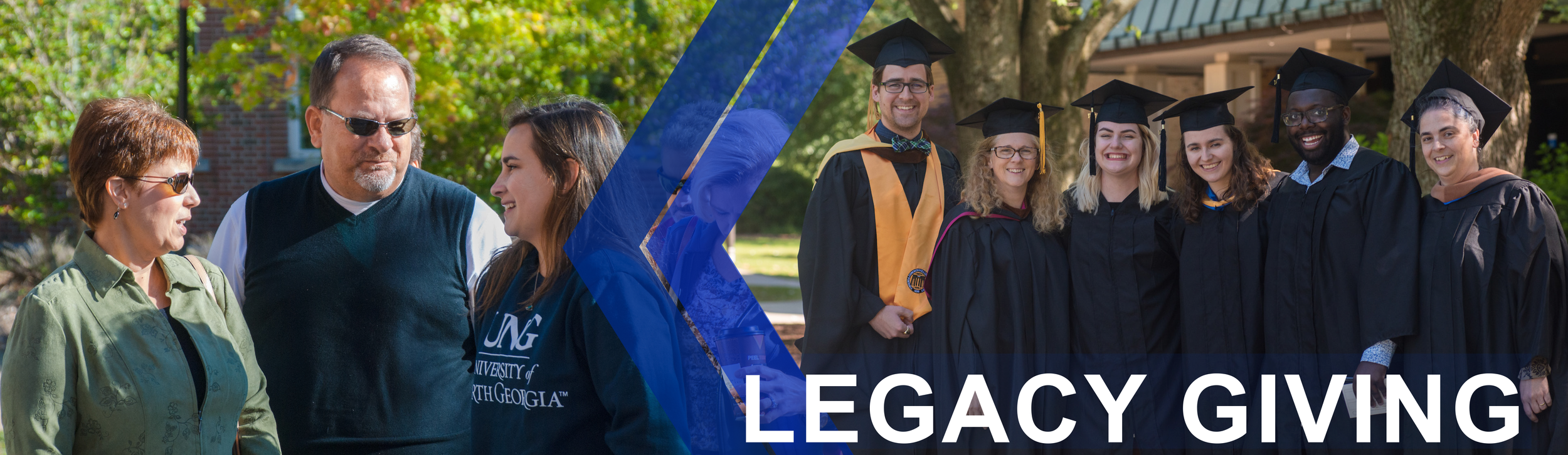 Legacy Giving page banner: First image shows a University of North Georgia student talking to her parents. The second image is of six University of North Georgia graduates wearing their cap and gowns while posing for a photo.
