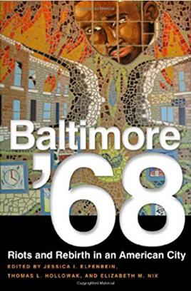 Baltimore '68-Riots and Rebirth.jpg