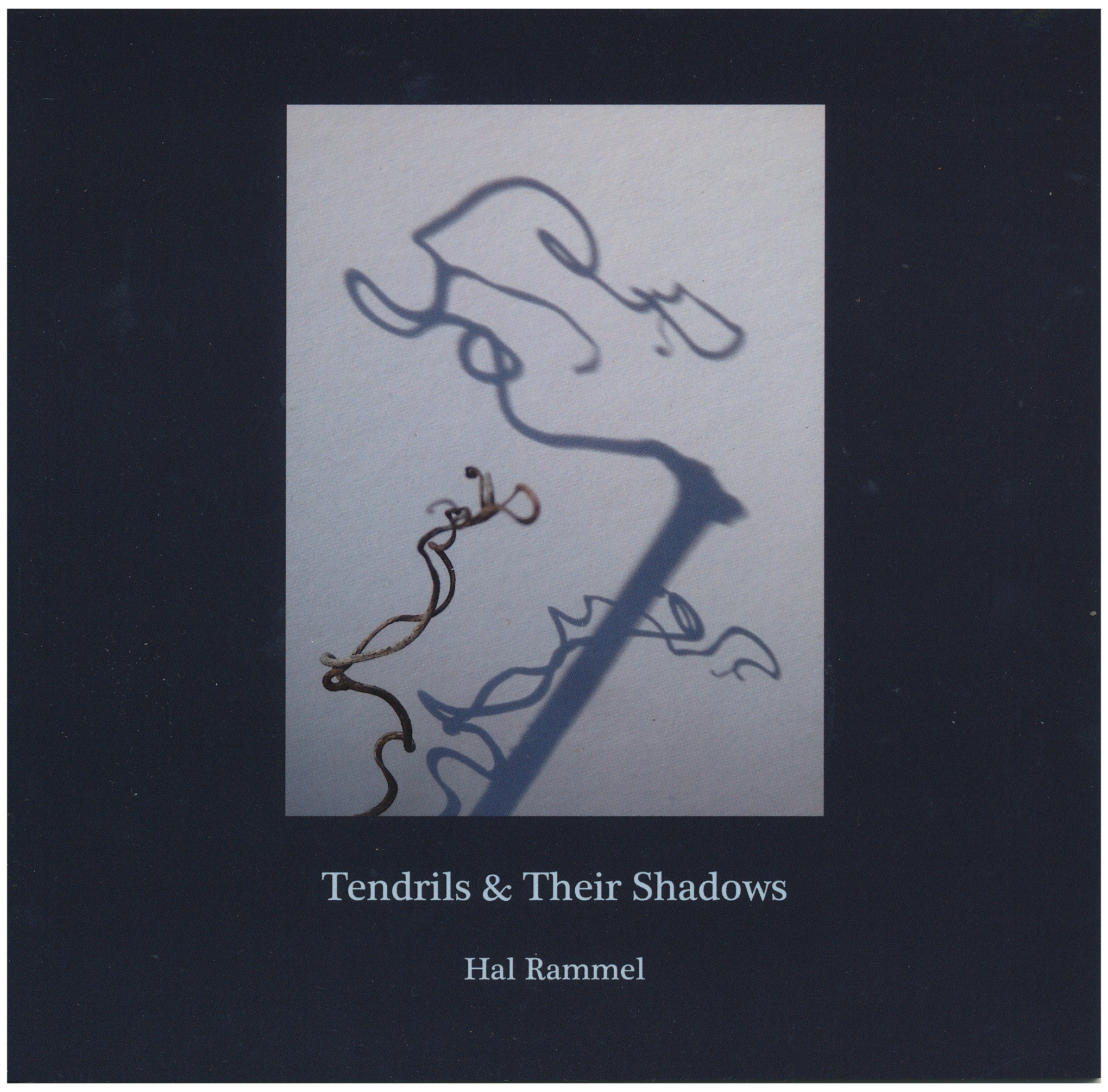Tendrils & Their Shadows