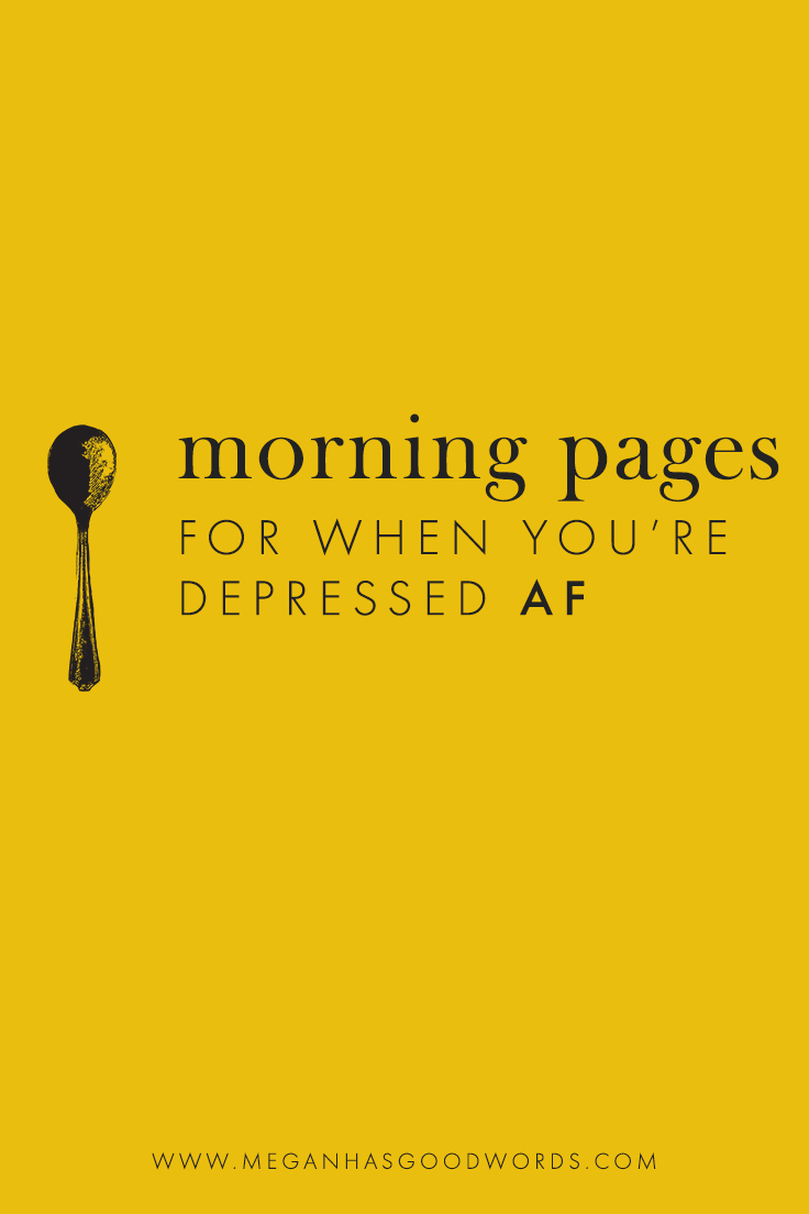 Morning Pages | Megan Dowd