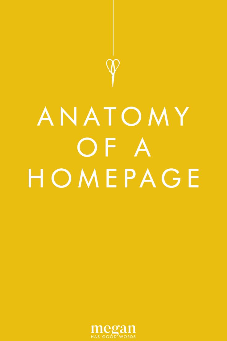 Anatomy of a Homepage | ©2019 Megan Dowd