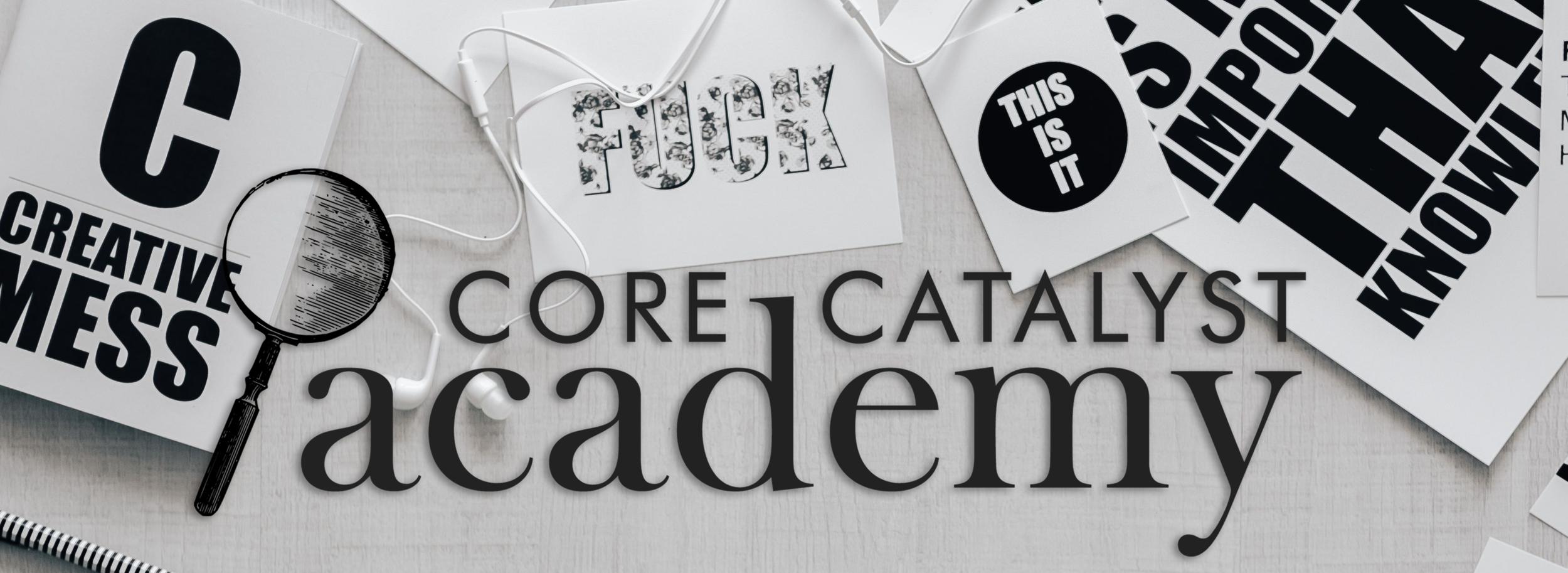 Core Catalyst Academy | Megan Dowd