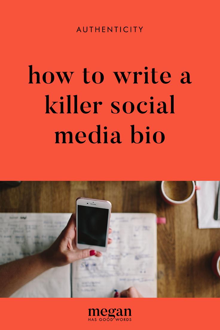 How to Write A Killer Social Media Bio | ©2019 Megan Dowd