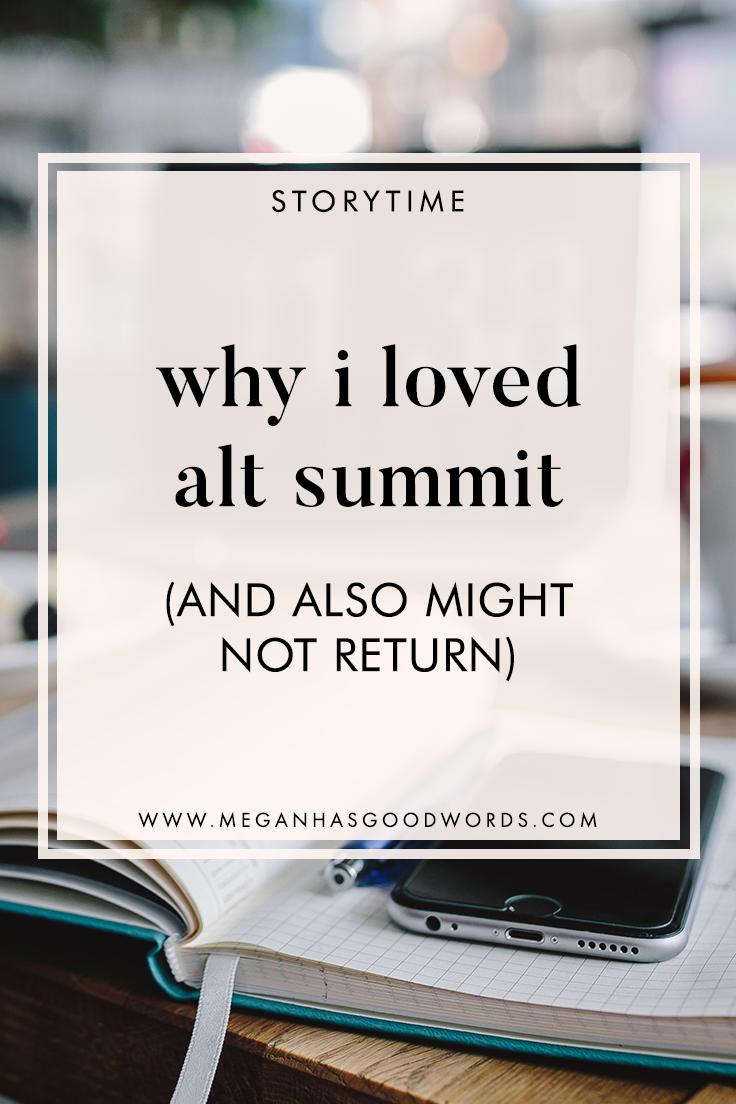 Why I Loved Alt Summit | ©2019 Megan Dowd