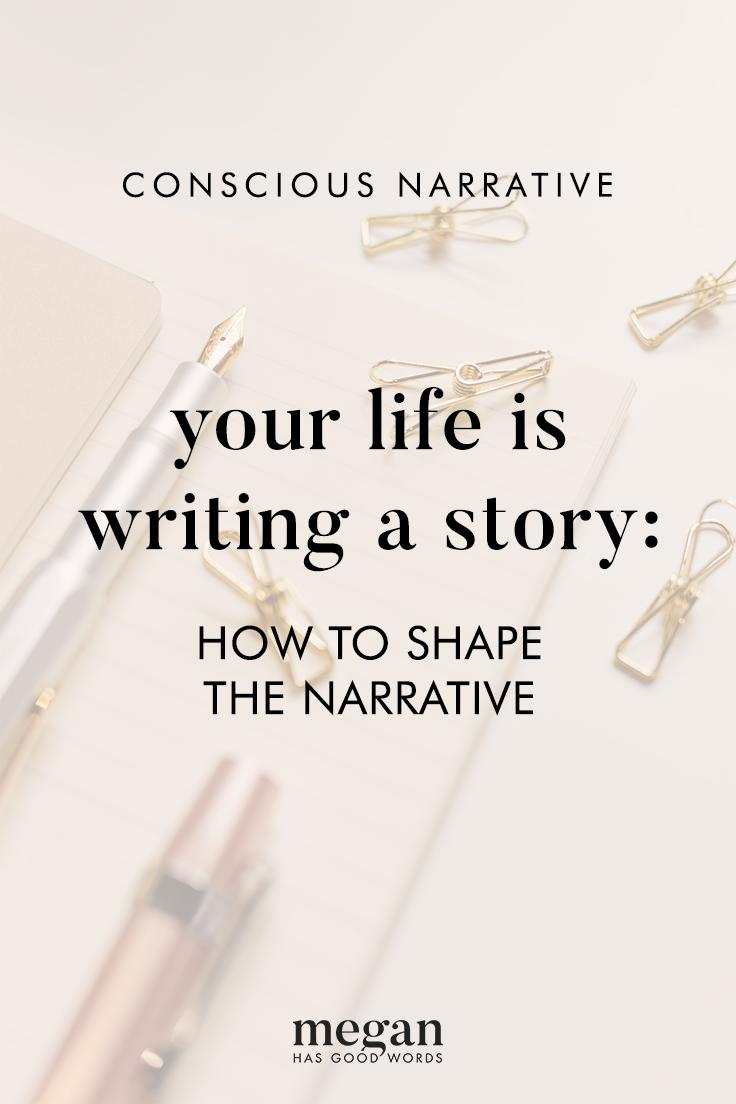 Conscious Narrative | ©2019 Megan Dowd