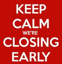 Early Closing.jpg