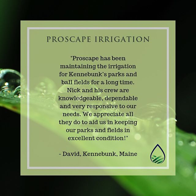 Thank you for the kind words! #testimonialtuesday #irrigation #southernmaine #kennebunk #kennebunkport #lowervillagekennebunk