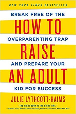 How to raise an adult cover.jpg