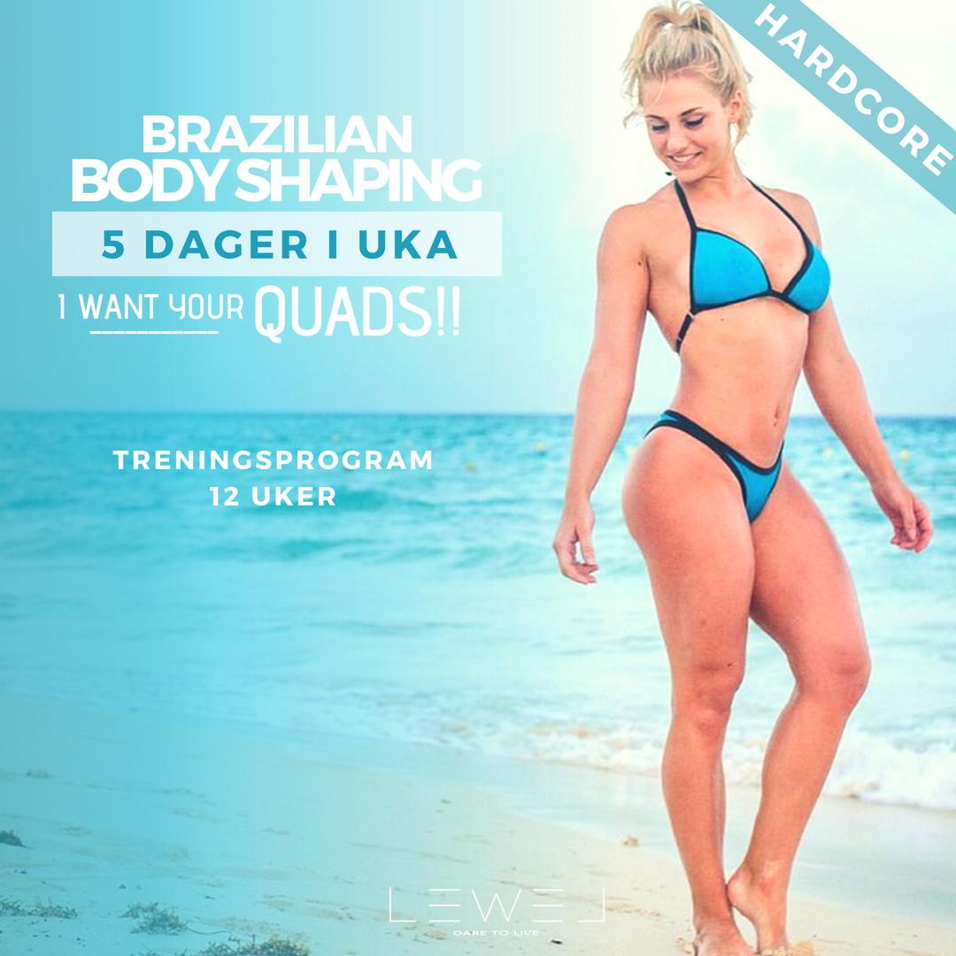 Brazzilian body shaping