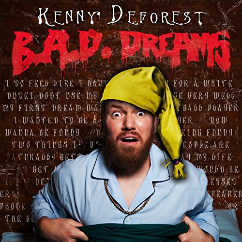 Kenny Deforest- B.A.D.Dreams