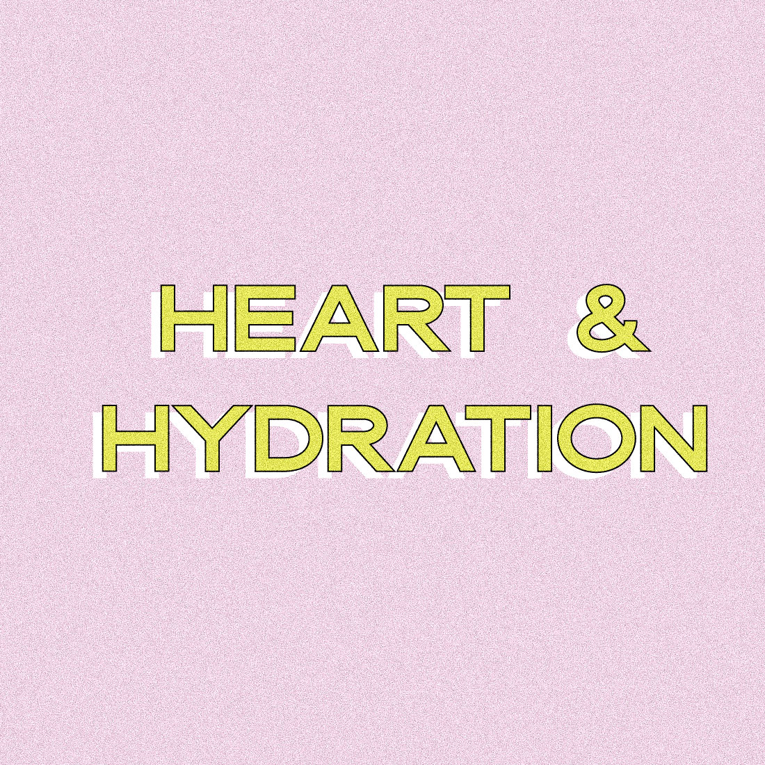 Heart & hydration rebranding
