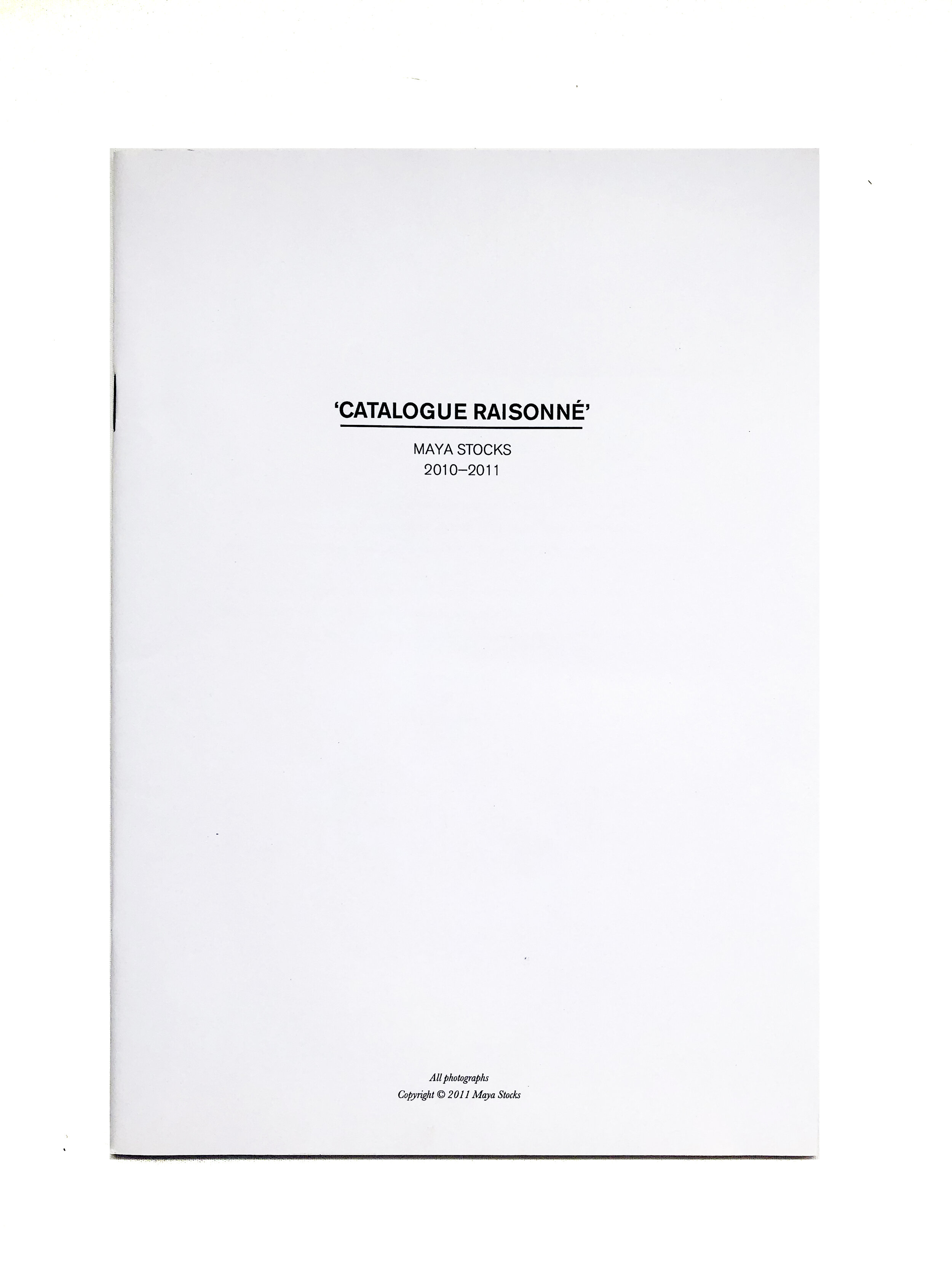 'Catalogue Raisonné', 2010