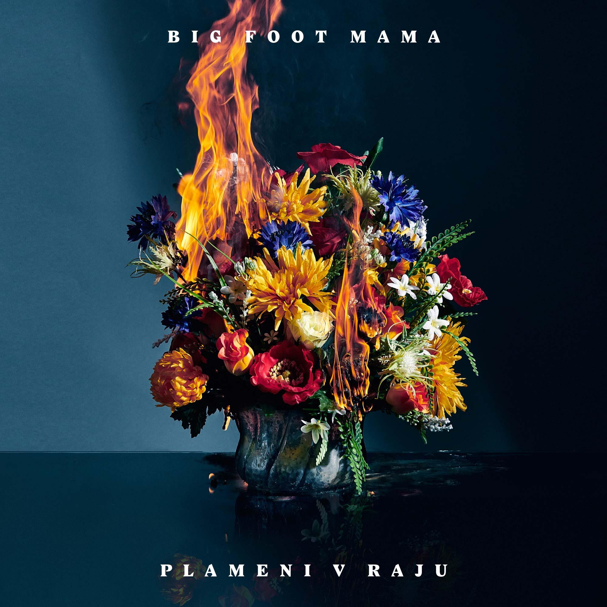 big-foot-mama_plameni-v-raju_cover_middle.jpg