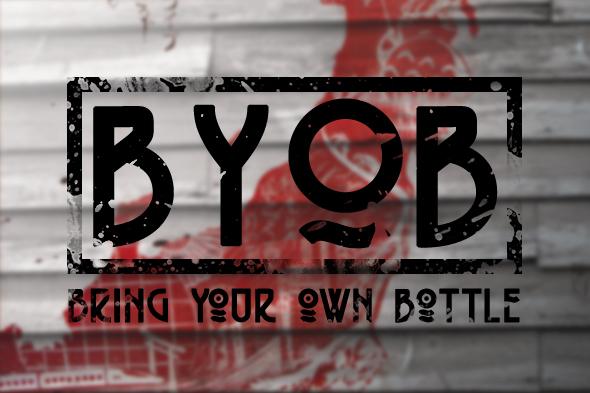 FREE BYOB ON MONDAYS -
