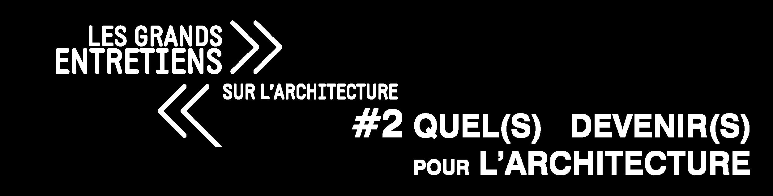 LES GRANDS ENTRETIENS SUR L'ARCHITECTURE #2_LOGO.png