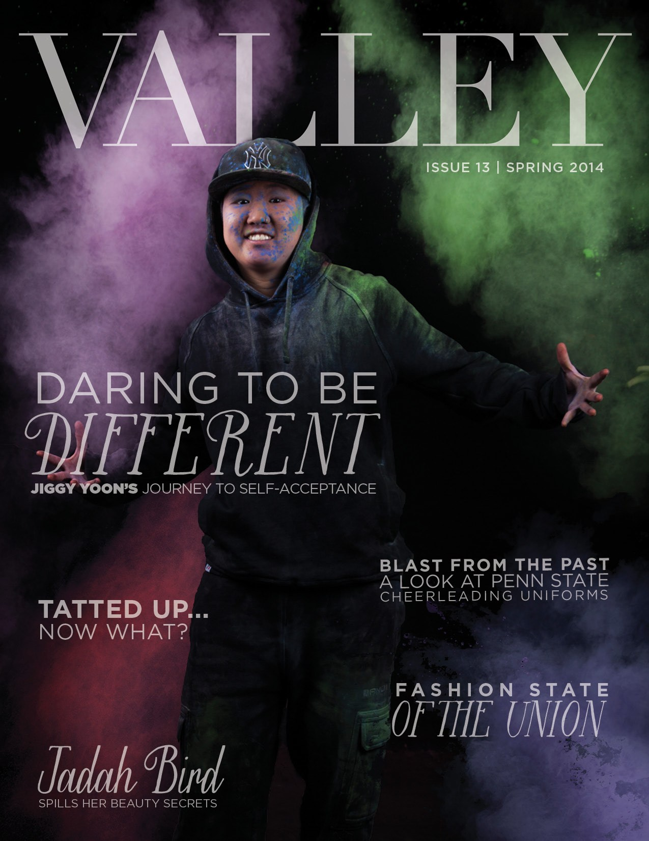 DARING TO BE DIFFERENT / VALLEY MAGAZINE - Jiggy's story is one of determination, heartbreak and hard work. Through family struggles, fighting internal demons and having her life turned upside down, Jiggy has learned to maintain an upbeat attitude. Her ability to turn a hard times into happiness is what makes her a role model that everybody can look up to. Read More