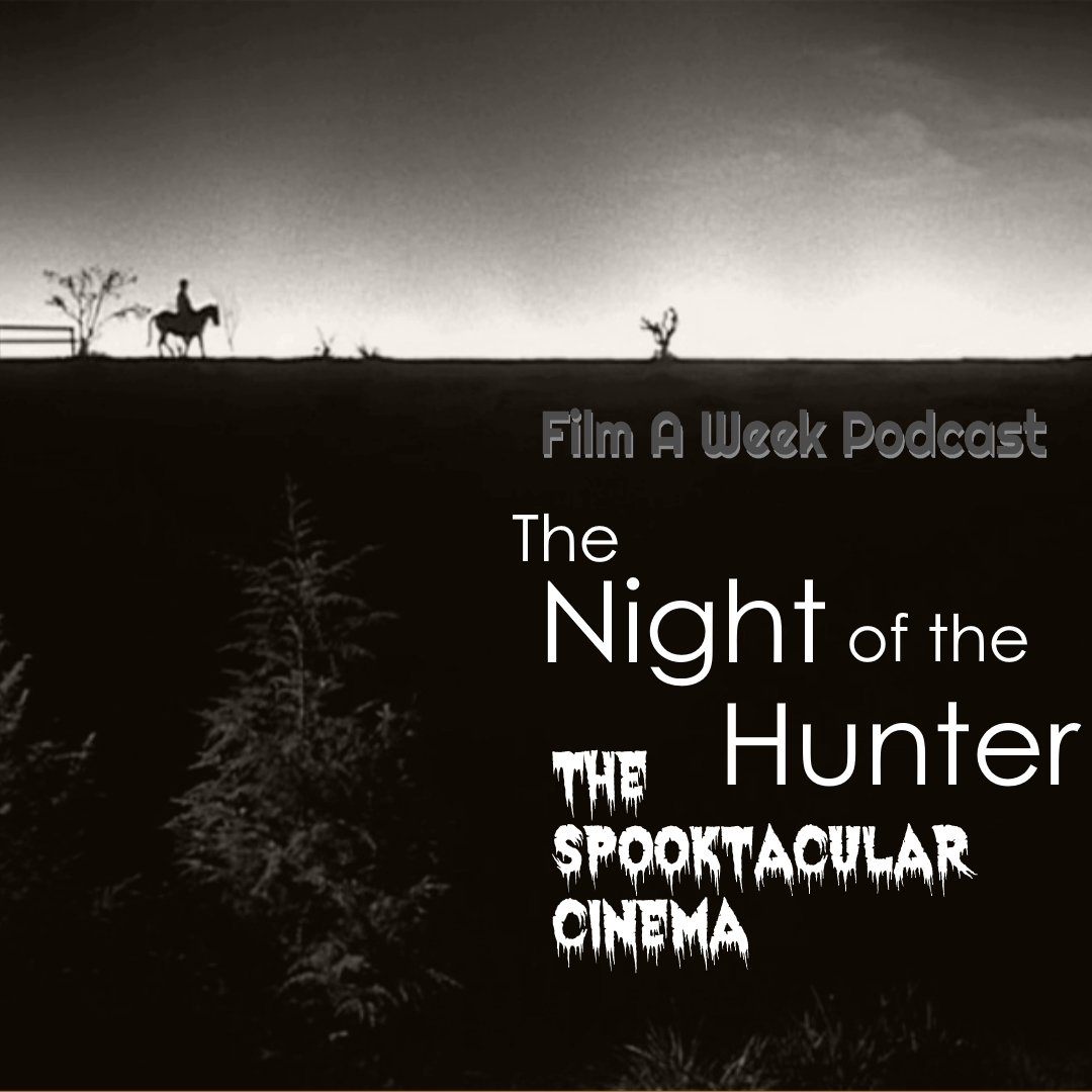 """EP. 105: """"tHE NIGHT OF THE HUNTER"""" W/ Daniel White - Serg, Patrick and returning special guest Daniel White (@steelfirebeast) meet up with corrupt minister-turned serial killer Harry Powell in the critically-acclaimed thriller """"The Night of the Hunter."""" Listen as they discuss how the film stood out among the rest of 1950's cinema, Charles Laughton's one-time direction and what makes Robert Mitchum's performance stand out."""