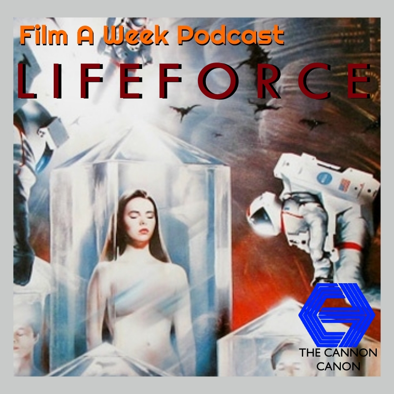 """EP. 108: """"LIFEFORCE"""" - Blood-sucking vampires are an old hat because horror film legend Tobe Hooper is bringing vampires…FROM SPACE! Listen as the hosts talk about 1985's """"Lifeforce"""" with visual effects galore, gratuitous nudity via Mathilda May, Halley's Comet and another masterful appearance by Sir Patrick Stewart. (Nov. 9)"""