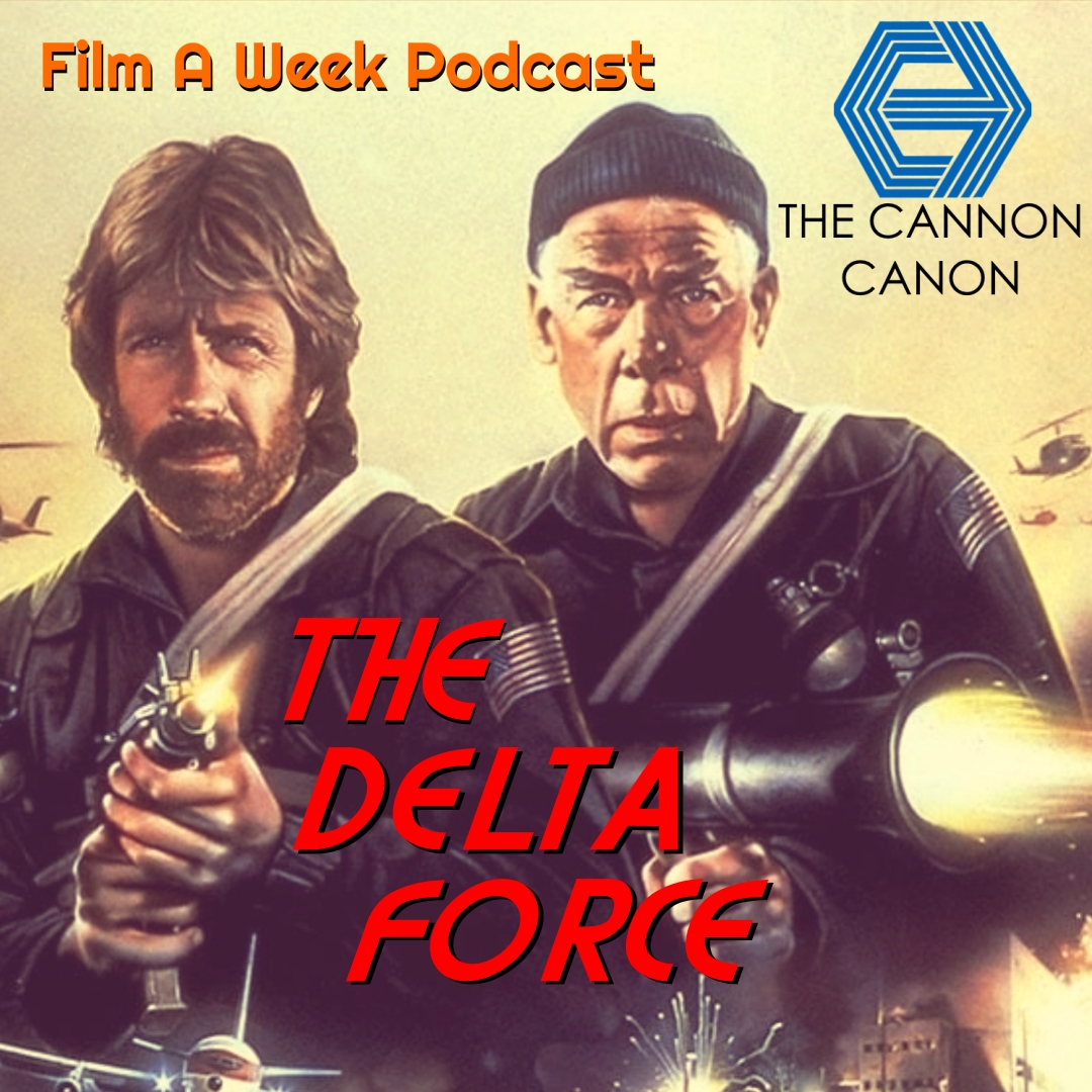 """EP. 109: """"The delta force"""" - The hosts watch Middle America's favorite action hero Chuck Norris and your grandfather's favorite curmudgeon Lee Marvin stop a hijacking in 1986's """"The Delta Force."""" Listen as they talk up the overt violence, Norris' internet fame of the early 2000's and a return of the real """"American Ninja,"""" STEVE JAMES! (Nov. 16)"""