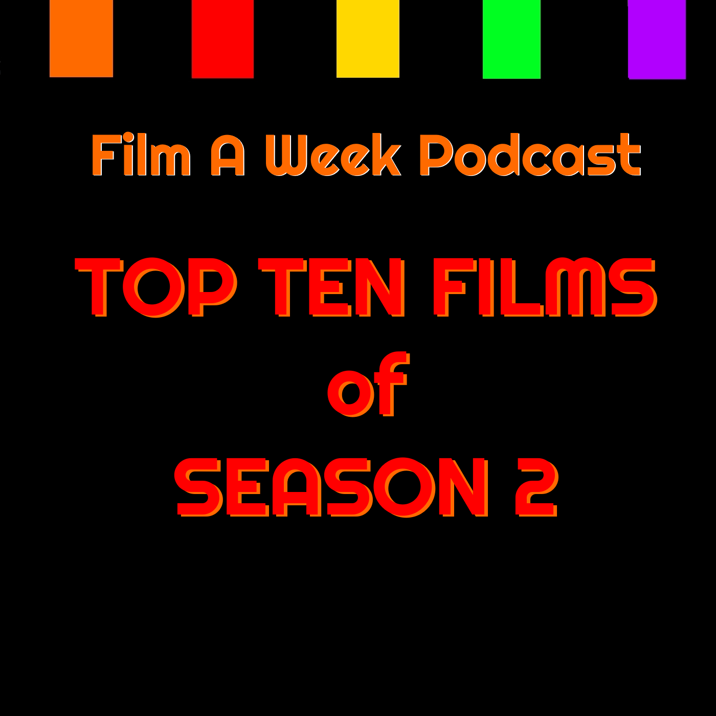 EP. 116: top ten films of season 2 special - Serg and Patrick run down their top ten films of Season 2.Which films do they consider the best of the season? What were the hosts favorite episodes? Will a Cannon film make an appearance? Why is Patrick Stewart the MVP of the year? Find the answers to all this and more in a two-hour end-of-the-year special!LISTEN ON: SOUNDCLOUDiTUNESSTITCHER RADIO