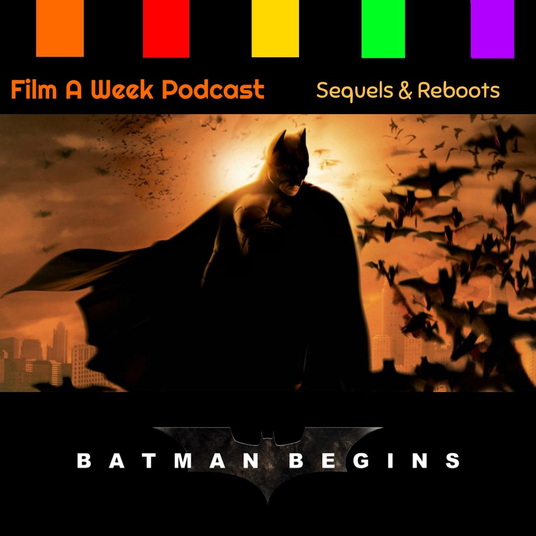 "ep. 119: ""Batman begins"" -"