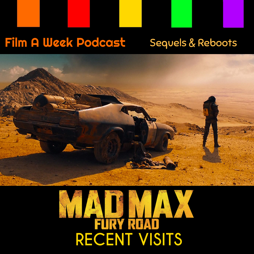 "ep. 120: recent visits - ""Mad max: fury road"" -"