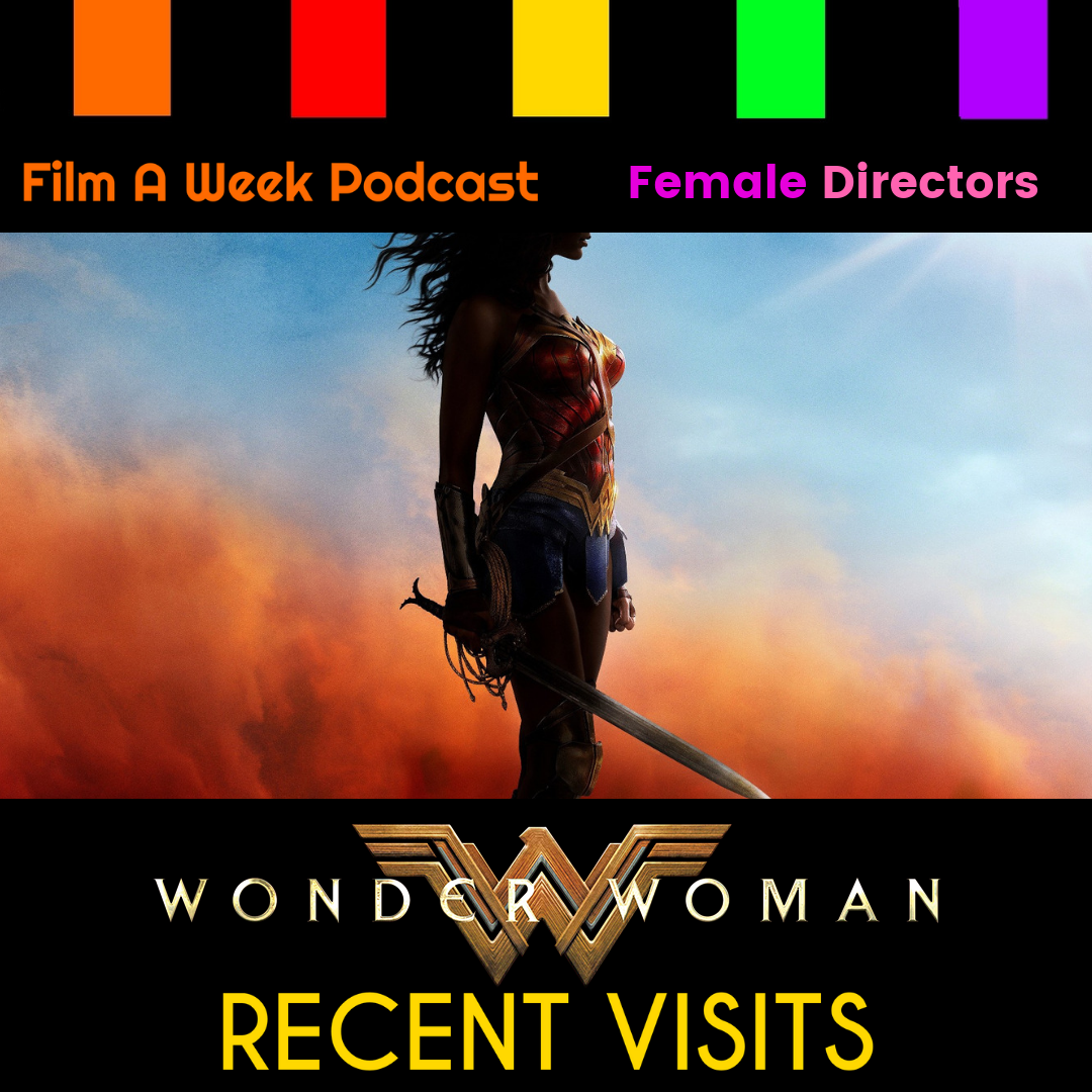 "ep. 129: recent visits - ""Wonder Woman"" -"