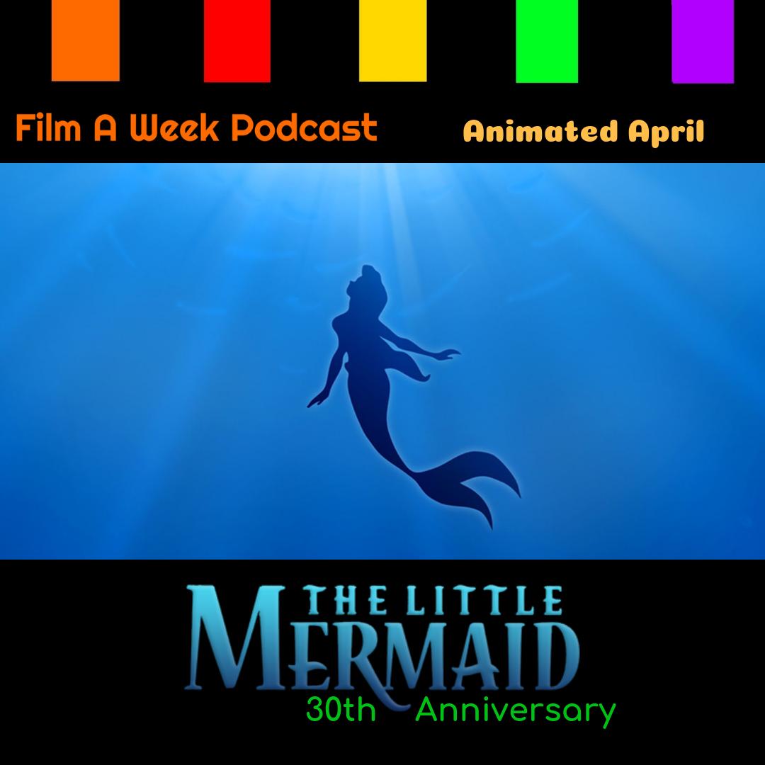 "ep. 132: ""The little mermaid"" 30th anniversary -"