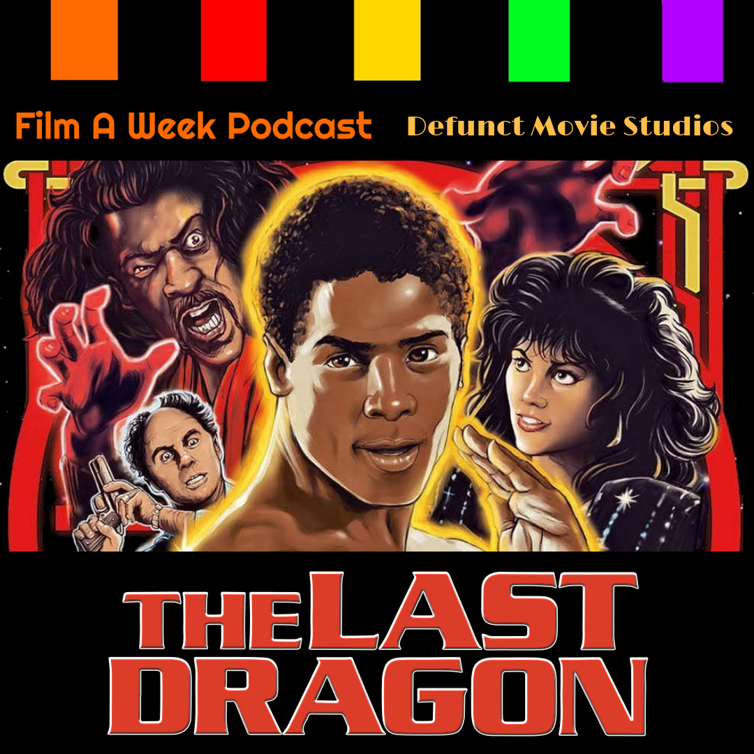 "ep. 134: ""The last dragon"" -"