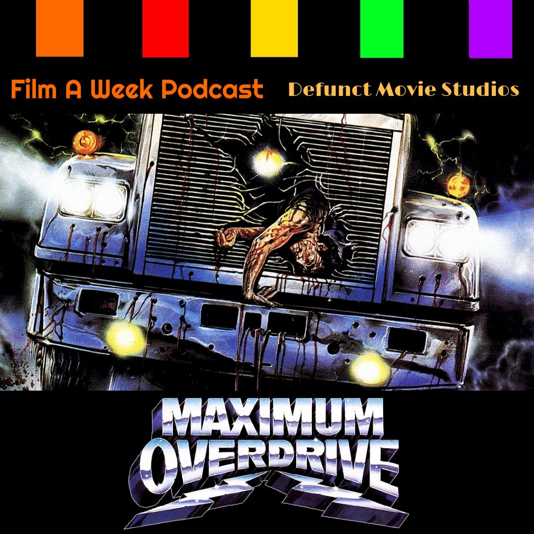 """ep. 135: """"Maximum overdrive"""" -"""