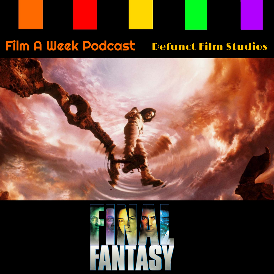 """ep. 138: """"final fantasy: The spirits within"""" -"""