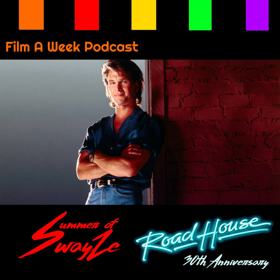"""ep. 140: summer of swayze - """"road house"""" 30th anniversary -"""