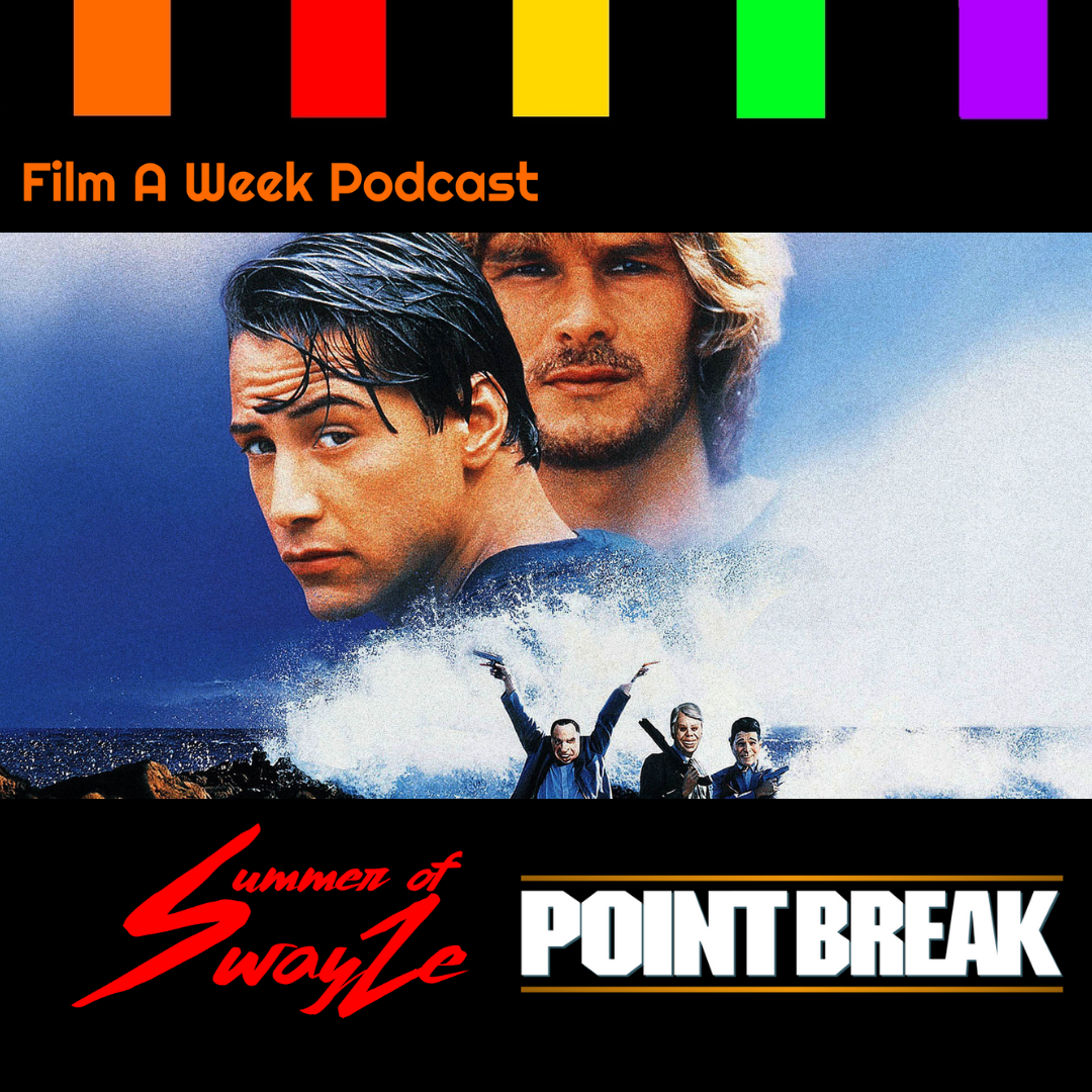 "ep. 142: summer of swayze - ""Point break"" w/ MAtthew reveles -"