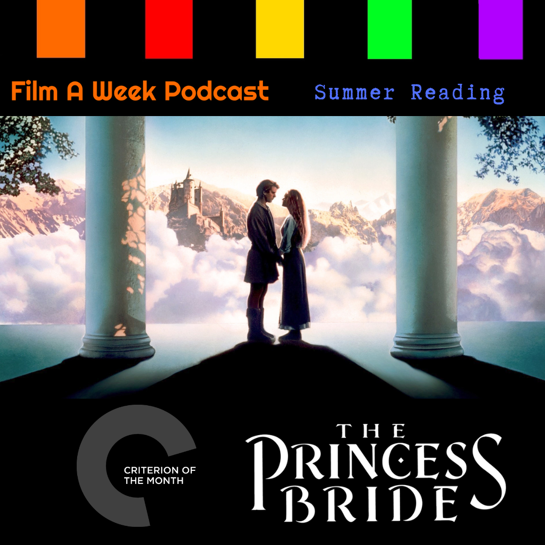 """ep. 143: summer Reading program - Criterion of the month """"The princess bride"""" -"""