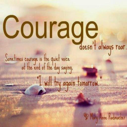 positive_quotes_courage_donts_always_roar_131 (1).jpg