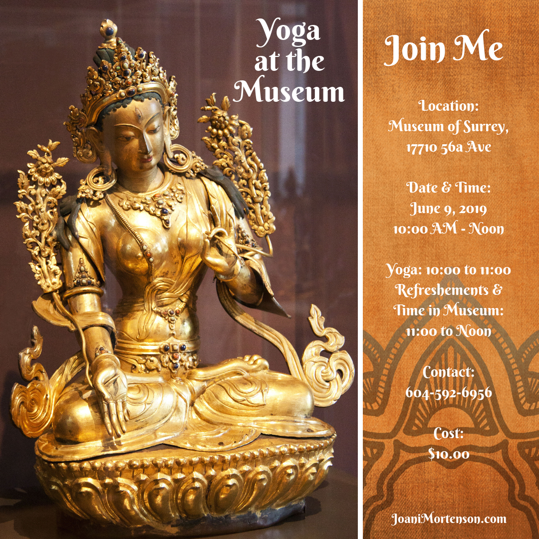 Join me! At a new special reduced cost too!    The new Surrey Museum in Cloverdale is an excellent place to come on a Sunday morning for a Jazzy Stretch and some solo time in the museum before the public enters at noon.  New cost is only $10, includes refreshments (really good organic tea!) and one full hour of access apres yoga.  Bring your own mat and some water. We'll supply the music, ambiance, guidance and aromatherapy!  I'd love to see you there so we can move together.