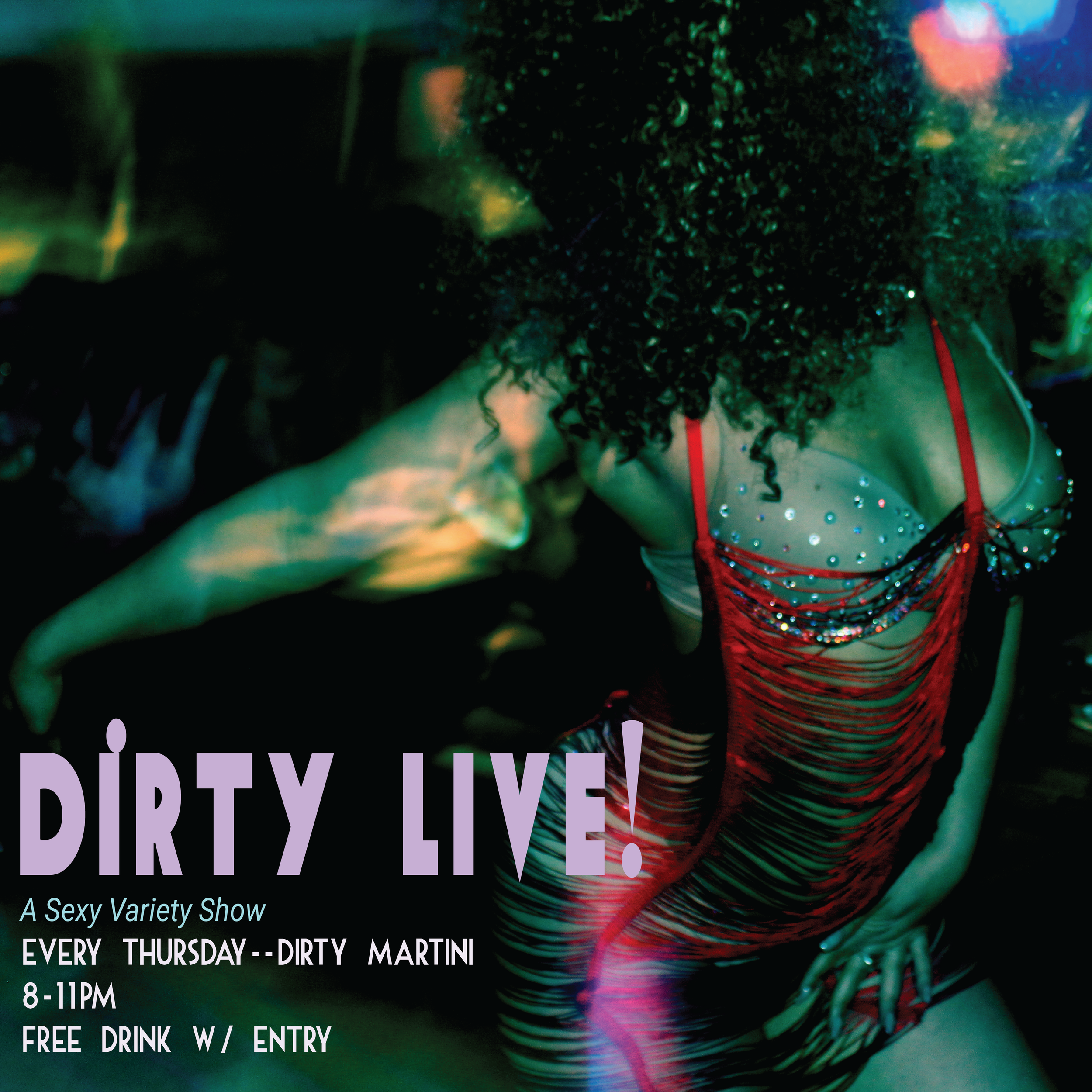 Dirty Live! A Sexy Variety Show