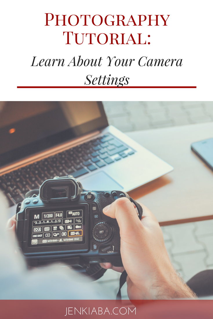Learn about your camera's setting to take better photographa