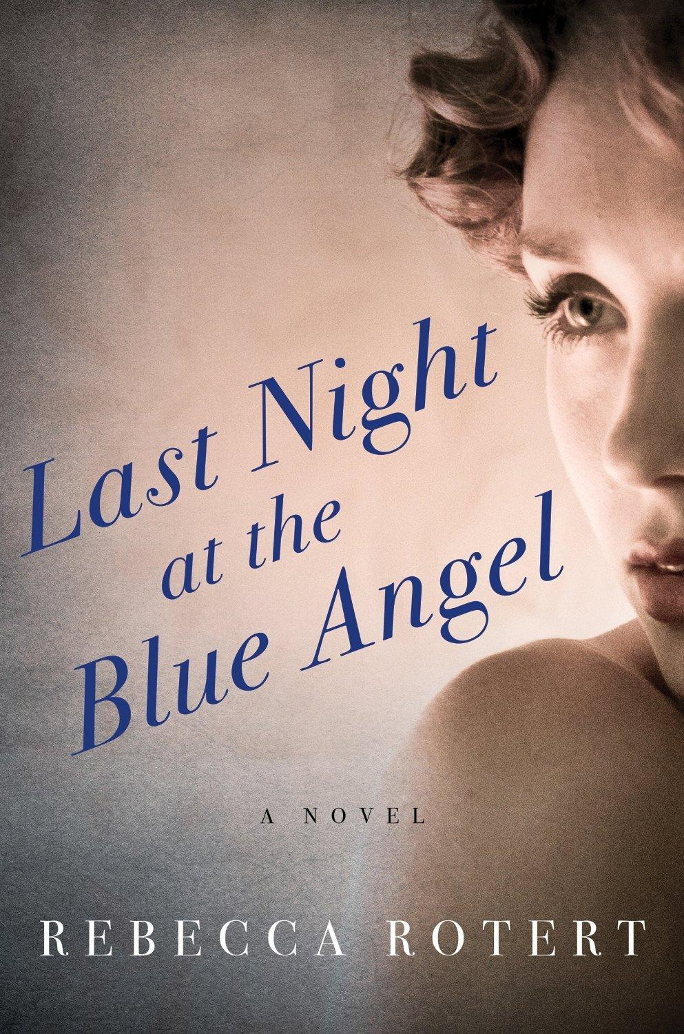 "And this is the book cover for ""Last Night at the Blue Angel"" that my image sold for."