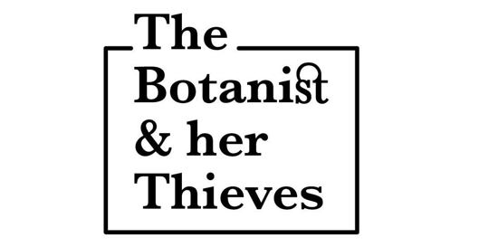 Sprout 2018 - The Botanist & Her Thieves